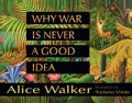 Why War Is Never a Good Idea (Hardcover)