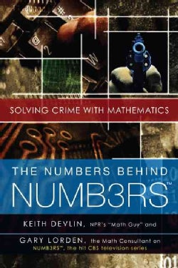 The Numbers Behind Numb3rs: Solving Crime With Mathematics (Paperback)