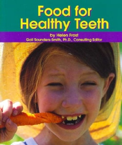 Food for Healthy Teeth (Paperback)