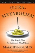 Ultrametabolism: The Simple Plan for Automatic Weight Loss (Paperback)