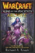 The Warcraft: War of the Ancients Archive (Paperback)