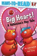 Big Heart!: A Valentine's Day Tale (Paperback)