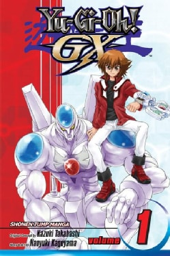 Yu-gi-oh! GX 1: Welcome to Duel Academy (Paperback)
