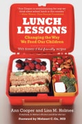 Lunch Lessons: Changing the Way We Feed Our Children (Paperback)