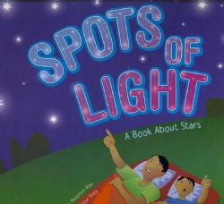 Spots of Light: A Book About Stars (Paperback)