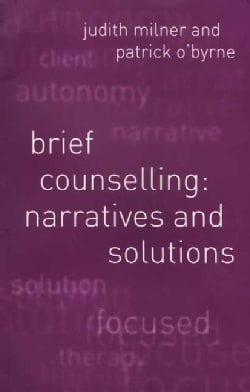 Brief Counselling: Narratives and Solutions (Paperback)