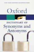 The Oxford Dictionary of Synonyms and Antonyms (Paperback)
