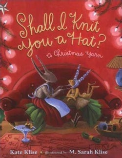Shall I Knit You a Hat?: A Christmas Yarn (Paperback)