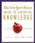 The New York Times Guide to Essential Knowledge: A Desk Reference for the Curious Mind (Hardcover)