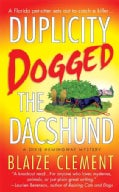 Duplicity Dogged the Dachshund (Paperback)