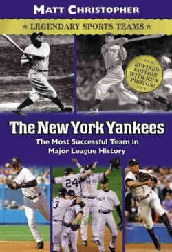 The New York Yankees: The Most Succesful Team in Major League Baseball History (Paperback)