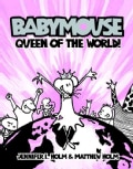 Babymouse 1: Queen of the World! (Hardcover)