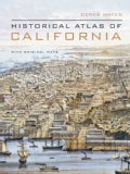 Historical Atlas of California: With Original Maps (Hardcover)
