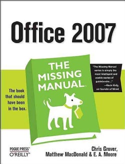 Office 2007: The Missing Manual (Paperback)