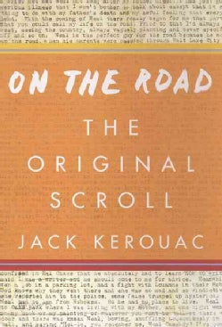 On the Road: The Original Scroll (Hardcover)