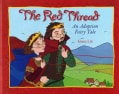 The Red Thread: An Adoption Fairy Tale (Hardcover)