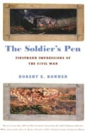 The Soldier's Pen: Firsthand Impressions of the Civil War (Paperback)