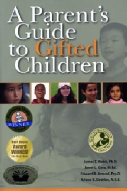 A Parent's Guide to Gifted Children (Paperback)