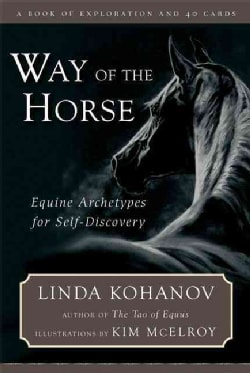 Way of the Horse: Equine Archetypes for Self-Discovery