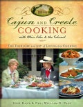 Cajun and Creole Cooking With Miss Edie and the Colonel: The Folklore and Art of Louisiana Cooking (Hardcover)