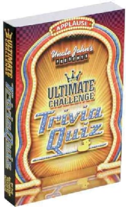 Uncle John's Presents: Ultimate Challenge Trivia Quiz (Paperback)