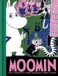 Moomin: The Complete Tove Jansson Comic Strip (Hardcover)