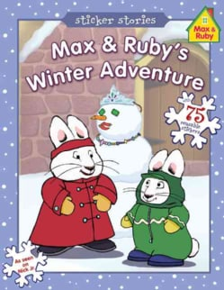 Max & Ruby's Winter Adventure (Paperback)