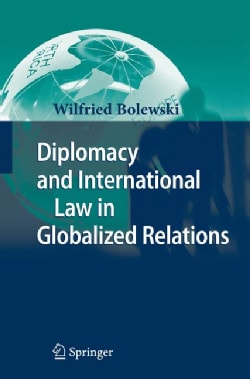 Diplomacy and International Law in Globalized Relations (Hardcover)