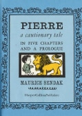 Pierre: A Cautionary Tale in Five Chapters and a Prologue (Hardcover)