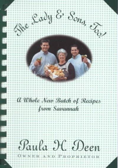 The Lady & Sons, Too!: A Whole New Batch of Recipes from Savannah (Spiral bound)