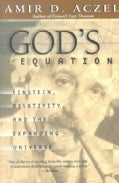 God's Equation: Einstein, Relativity, and the Expanding Universe (Paperback)