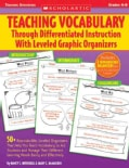 Teaching Vocabulary: Through Differentiated Instruction With Leveled Graphic Organizers: Grades 4-8 (Paperback)