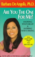 Are You the One for Me?: Knowing Who's Right and Avoiding Who's Wrong (Paperback)