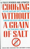 Cooking Without a Grain of Salt (Paperback)