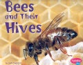 Bees and Their Hives (Paperback)