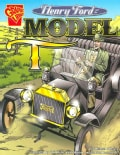 Henry Ford and the Model T (Paperback)