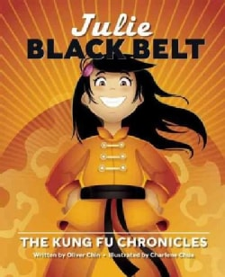 Julie Black Belt: The Kung Fu Chronicles (Hardcover)