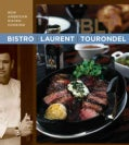 Bistro Laurent Tourondel: New American Bistro Cooking (Hardcover)