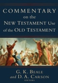 Commentary on the New Testament Use of the Old Testament (Hardcover)