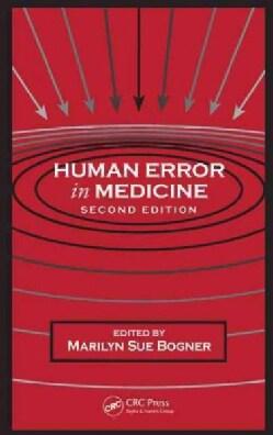 Human Error in Medicine (Paperback)