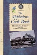 The Appledore Cook Book: Containing Practical Receipts for Plain and Rich Cooking (Paperback)