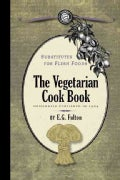 Substitutes for Flesh Foods: Vegetarian Cook Book (Paperback)