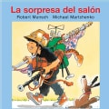 La sorpresa del salon / Show and Tell (Paperback)
