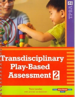 Transdisciplinary Play-Based Assessment (Paperback)