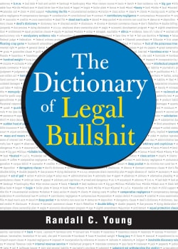 The Dictionary of Legal Bullshit (Paperback)