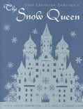 Hans Christian Andersen's the Snow Queen: A Fairy Tale Told in Seven Stories (Hardcover)
