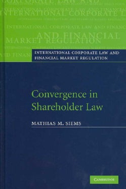 Convergence in Shareholder Law (Hardcover)