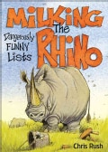 Milking the Rhino: Dangerously Funny Lists (Paperback)