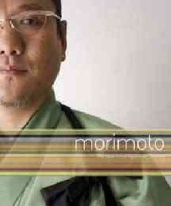 Morimoto: The New Art of Japanese Cooking (Hardcover)
