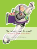 To Infinity and Beyond!: The Story of Pixar Animation Studios (Hardcover)